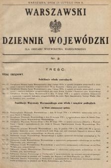 Warszawski Dziennik Wojewódzki : dla obszaru Województwa Warszawskiego. 1934, nr2