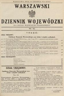 Warszawski Dziennik Wojewódzki : dla obszaru Województwa Warszawskiego. 1934, nr10