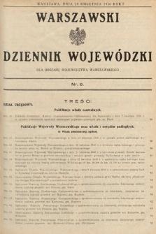 Warszawski Dziennik Wojewódzki : dla obszaru Województwa Warszawskiego. 1936, nr6