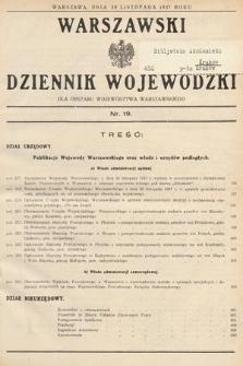 Warszawski Dziennik Wojewódzki : dla obszaru Województwa Warszawskiego. 1937, nr19