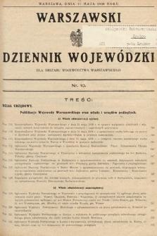 Warszawski Dziennik Wojewódzki : dla obszaru Województwa Warszawskiego. 1938, nr10