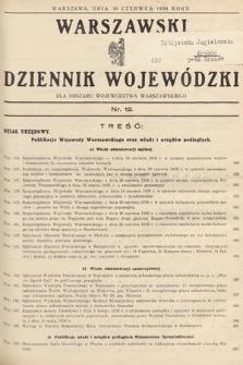 Warszawski Dziennik Wojewódzki : dla obszaru Województwa Warszawskiego. 1938, nr12