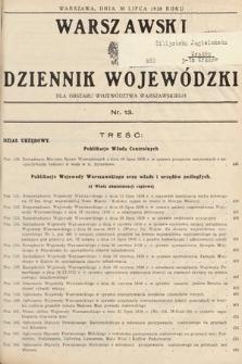 Warszawski Dziennik Wojewódzki : dla obszaru Województwa Warszawskiego. 1938, nr13