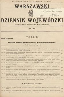 Warszawski Dziennik Wojewódzki : dla obszaru Województwa Warszawskiego. 1938, nr27