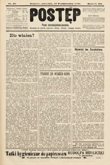 Postęp : pismo chrześcijańsko-socyalne. 1907, nr47
