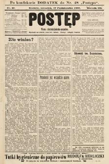 Postęp : pismo chrześcijańsko-socyalne. 1907, nr47 [ocenzurowany]