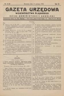 Gazeta Urzędowa Województwa Śląskiego. Dział Administracji Szkolnej. 1932, nr12/20(3)