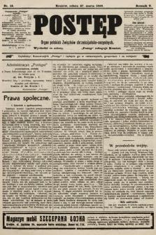 Postęp : organ polskich związków chrześcijańsko-socyalnych. 1909, nr13