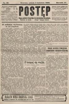 Postęp : organ polskich związków chrześcijańsko-socyalnych. 1908, nr27