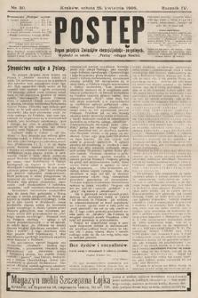 Postęp : organ polskich związków chrześcijańsko-socyalnych. 1908, nr30