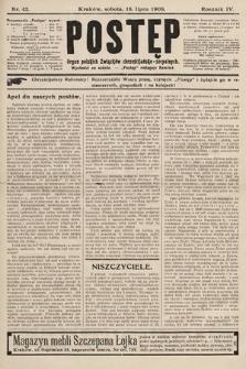 Postęp : organ polskich związków chrześcijańsko-socyalnych. 1908, nr42