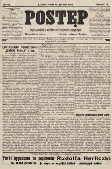 Postęp : organ polskich związków chrześcijańsko-socyalnych. 1908, nr63