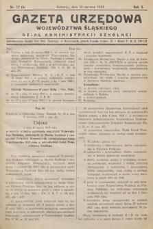 Gazeta Urzędowa Województwa Śląskiego. Dział Administracji Szkolnej. 1933, nr22(6)
