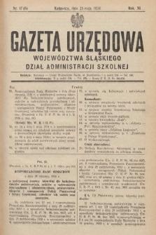 Gazeta Urzędowa Województwa Śląskiego. Dział Administracji Szkolnej. 1934, nr17(5)