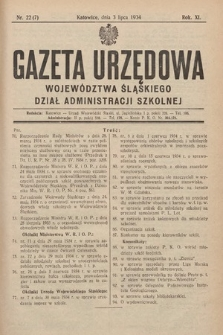 Gazeta Urzędowa Województwa Śląskiego. Dział Administracji Szkolnej. 1934, nr22(7)