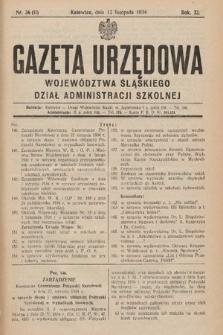 Gazeta Urzędowa Województwa Śląskiego. Dział Administracji Szkolnej. 1934, nr31(11)