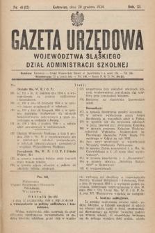 Gazeta Urzędowa Województwa Śląskiego. Dział Administracji Szkolnej. 1934, nr41(12)
