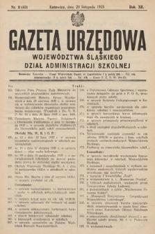 Gazeta Urzędowa Województwa Śląskiego. Dział Administracji Szkolnej. 1935, nr11(43)