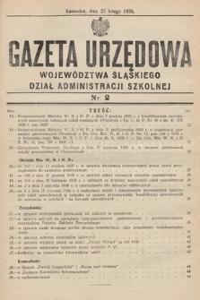 Gazeta Urzędowa Województwa Śląskiego. Dział Administracji Szkolnej. 1936, nr2