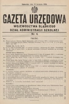 Gazeta Urzędowa Województwa Śląskiego. Dział Administracji Szkolnej. 1936, nr 4