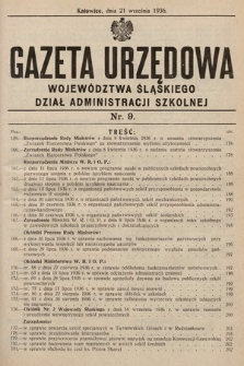 Gazeta Urzędowa Województwa Śląskiego. Dział Administracji Szkolnej. 1936, nr9