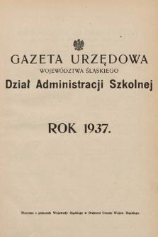 Gazeta Urzędowa Województwa Śląskiego. Dział Administracji Szkolnej. 1937, skorowidz alfabetyczny