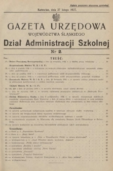 Gazeta Urzędowa Województwa Śląskiego. Dział Administracji Szkolnej. 1937, nr2