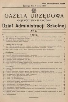 Gazeta Urzędowa Województwa Śląskiego. Dział Administracji Szkolnej. 1937, nr3