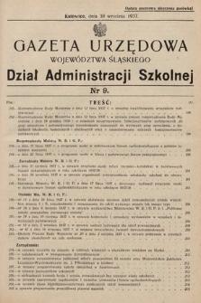 Gazeta Urzędowa Województwa Śląskiego. Dział Administracji Szkolnej. 1937, nr9