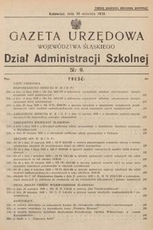 Gazeta Urzędowa Województwa Śląskiego. Dział Administracji Szkolnej. 1938, nr9