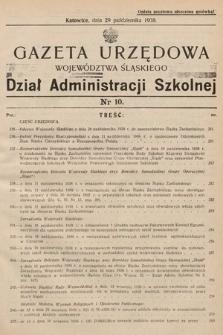 Gazeta Urzędowa Województwa Śląskiego. Dział Administracji Szkolnej. 1938, nr10