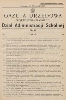Gazeta Urzędowa Województwa Śląskiego. Dział Administracji Szkolnej. 1938, nr11