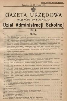 Gazeta Urzędowa Województwa Śląskiego. Dział Administracji Szkolnej. 1939, nr4
