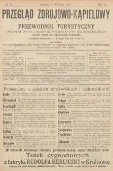 Przegląd Zdrojowo-Kąpielowy i Przewodnik Turystyczny : oficjalny organ i własność Polskiego Tow. Balneologicznego. 1910, nr11