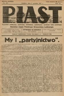 Piast : tygodnik polityczny, społeczny, oświatowy, poświęcony sprawom ludu polskiego : Naczelny organ Polskiego Stronnictwa Ludowego. 1927, nr50