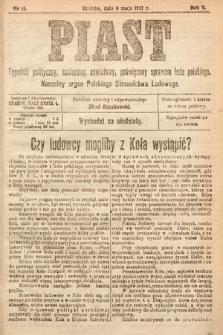 Piast : tygodnik polityczny, społeczny, oświatowy, poświęcony sprawom ludu polskiego : Naczelny organ Polskiego Stronnictwa Ludowego. 1917, nr18