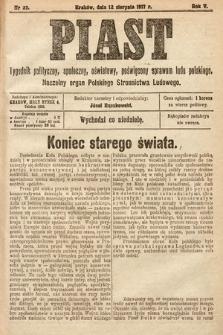 Piast : tygodnik polityczny, społeczny, oświatowy, poświęcony sprawom ludu polskiego : Naczelny organ Polskiego Stronnictwa Ludowego. 1917, nr32