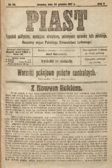 Piast : tygodnik polityczny, społeczny, oświatowy, poświęcony sprawom ludu polskiego : Naczelny organ Polskiego Stronnictwa Ludowego. 1917, nr52