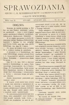 Sprawozdania Grona ck Konserwatorów i Korespondentów Galicyi Wschodniej. T.3, 1906, nr41-43