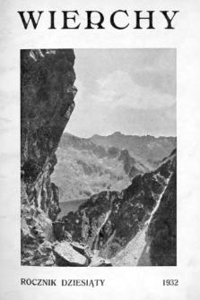 Wierchy : rocznik poświęcony górom igóralszczyźnie. R.10, 1932