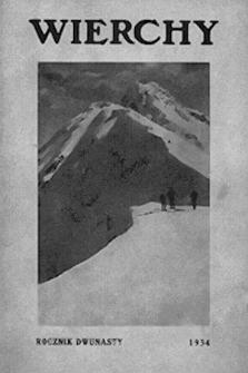 Wierchy : rocznik poświęcony górom i góralszczyźnie. R.12, 1934