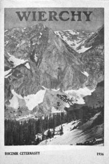 Wierchy : rocznik poświęcony górom igóralszczyźnie. R.14, 1936