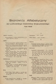 Lwowski Dziennik Wojewódzki. 1930. Skorowidz alfabetyczny