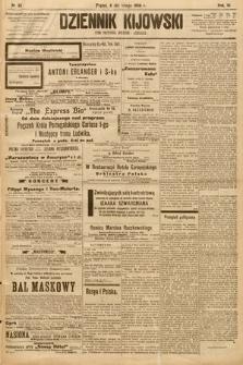 Dziennik Kijowski : pismo społeczne, polityczne i literackie. 1908, nr32