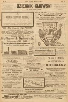 Dziennik Kijowski : pismo społeczne, polityczne i literackie. 1908, nr44