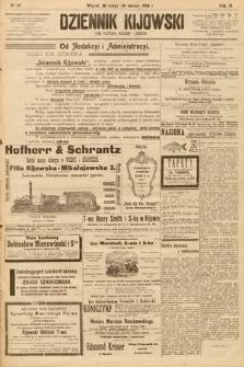 Dziennik Kijowski : pismo społeczne, polityczne i literackie. 1908, nr47