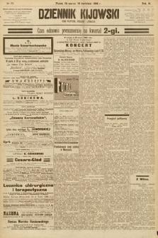 Dziennik Kijowski : pismo społeczne, polityczne i literackie. 1908, nr73
