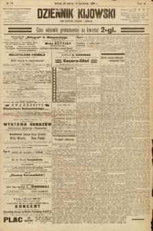 Dziennik Kijowski : pismo społeczne, polityczne i literackie. 1908, nr74