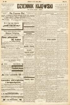 Dziennik Kijowski : pismo społeczne, polityczne i literackie. 1908, nr109