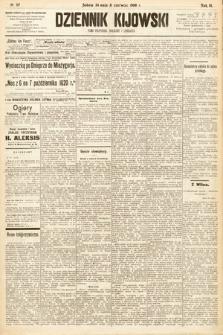 Dziennik Kijowski : pismo społeczne, polityczne i literackie. 1908, nr117